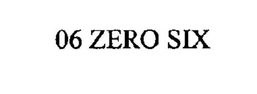 06 ZERO SIX
