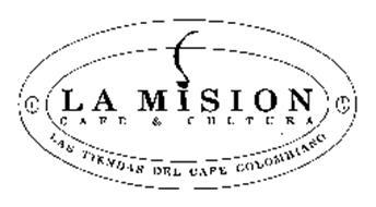 LA MISION CAFE & CULTURA LAS TIENDAS DEL CAFE COLOMBIANO