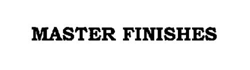 MASTER FINISHES