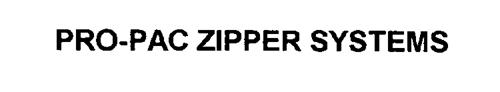 PRO-PAC ZIPPER SYSTEMS