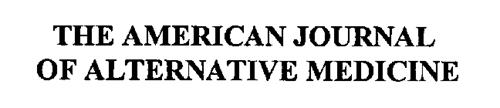 THE AMERICAN JOURNAL OF ALTERNATIVE MEDICINE