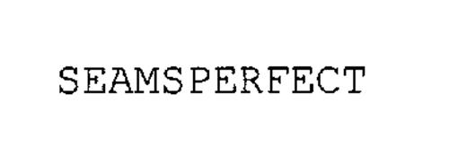 SEAMSPERFECT