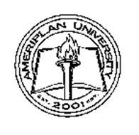 AMERIPLAN UNIVERSITY EST. 2001 EST.