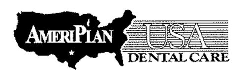 AMERIPLAN USA DENTAL CARE