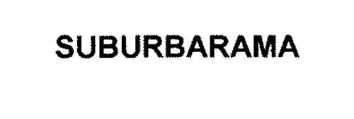 SUBURBARAMA
