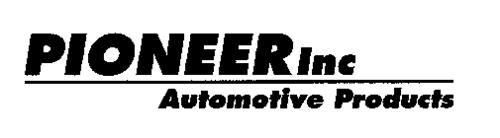 PIONEER INC AUTOMOTIVE PRODUCTS