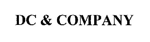 DC & COMPANY