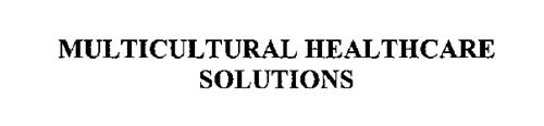 MULTICULTURAL HEALTHCARE SOLUTIONS