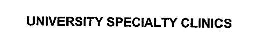 UNIVERSITY SPECIALTY CLINICS