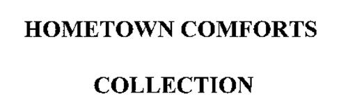 HOMETOWN COMFORTS COLLECTION