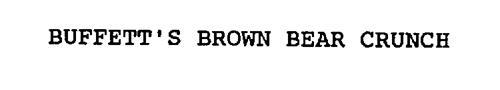 BUFFETT'S BROWN BEAR CRUNCH