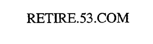 RETIRE.53.COM