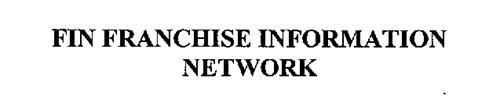 FIN FRANCHISE INFORMATION NETWORK