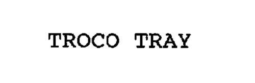 TROCO TRAY
