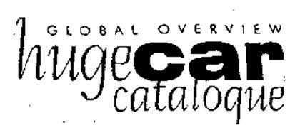 GLOBAL OVERVIEW HUGECAR CATALOGUE