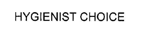 HYGIENIST CHOICE