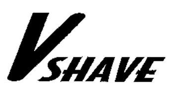 V SHAVE