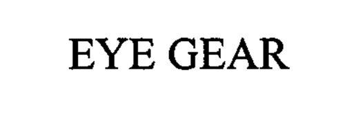 EYE GEAR