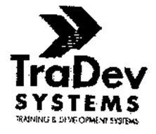 TRADEV SYSTEMS TRAINING & DEVELOPMENT SYSTEMS