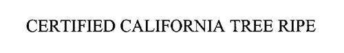 CERTIFIED CALIFORNIA TREE RIPE