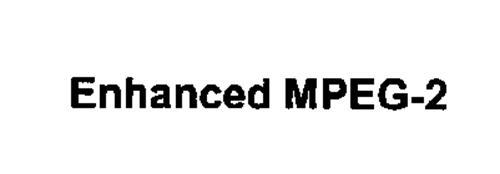 ENHANCED MPEG-2