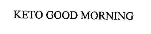 KETO GOOD MORNING