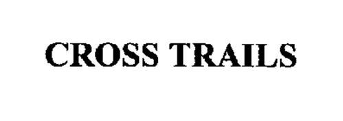 CROSS TRAILS