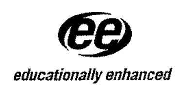 EE EDUCATIONALLY ENHANCED