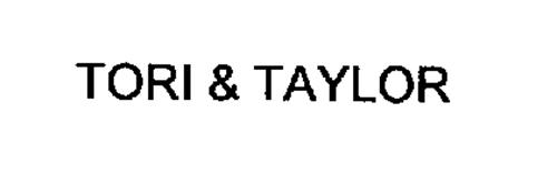 TORI & TAYLOR