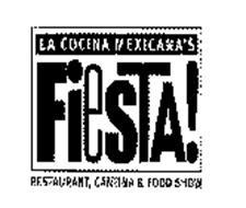 LA COCINA MEXICANA'S FIESTA! RESTAURANT, CANTINA & FOOD SHOW