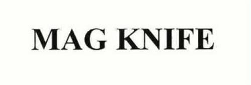MAG KNIFE