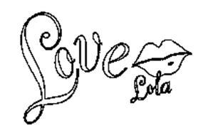 LOVE LOLA