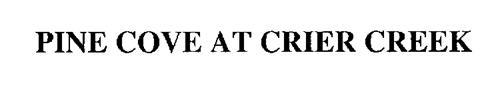 PINE COVE AT CRIER CREEK