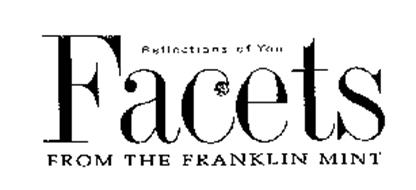 REFLECTIONS OF YOU FACETS FROM THE FRANKLIN MINT