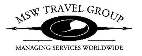 MSW TRAVEL GROUP MANAGING SERVICES WORLDWIDE