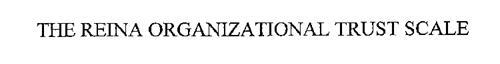 THE REINA ORGANIZATIONAL TRUST SCALE