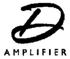 D AMPLIFIER
