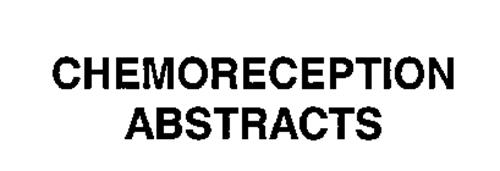 CHEMORECEPTION ABSTRACTS