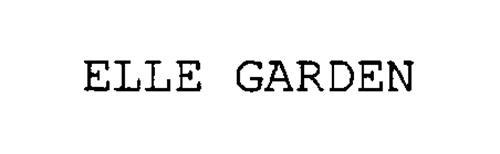 ELLE GARDEN