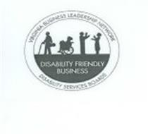 DISABILITY FRIENDLY BUSINESS VIRGINIA BUSINESS LEADERSHIP NETWORK DISABILITY SERVICES BOARDS