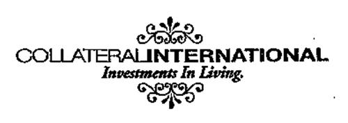 COLLATERALINTERNATIONAL INVESTMENTS IN LIVING.