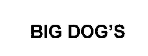 BIG DOG'S
