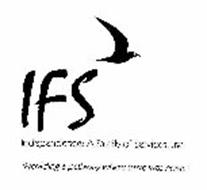 IFS INDEPENDENCE A FAMILY OF SERVICES, INC.