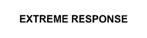 EXTREME RESPONSE