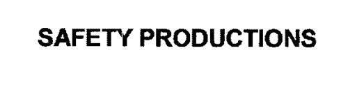 SAFETY PRODUCTIONS
