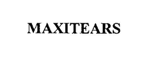 MAXITEARS