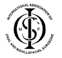 IOMFS INTERNATIONAL ASSOCIATION OF ORAL AND MAXILLOFACIAL SURGEONS