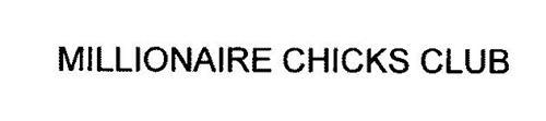 MILLIONAIRE CHICKS CLUB