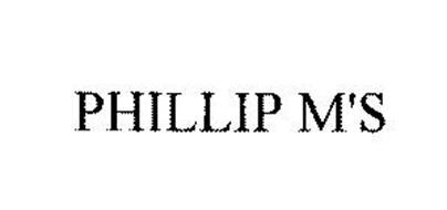 PHILLIP M'S