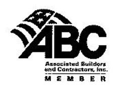 ABC ASSOCIATED BUILDERS AND CONTRACTORS, INC. MEMBER